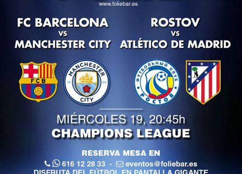 Encuentros Champions League. Partido doble: Barcelona contra Manchester y Rostov contra Atlético de Madrid. Disfruta del fútbol en pantalla gigante en Folie.