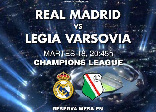 Encuentro Champions League. Real Madrid contra Legia Varsovia. Disfruta del fútbol en pantalla gigante en Folie.