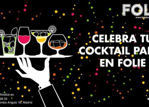 Celebra tu Cocktail Party en Folie