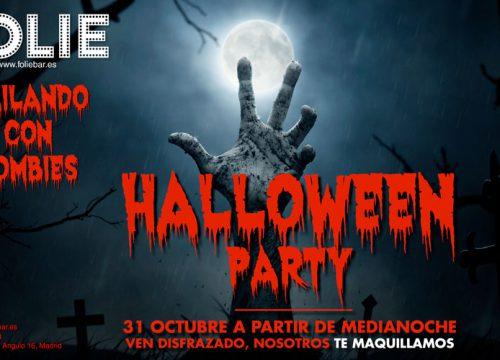 Fiesta de Halloween: bailando con Zombies. Ven disfrazado, nosotros te maquillamos. A partir de medianoche...
